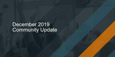 Dec 2019 Community Update.jpg